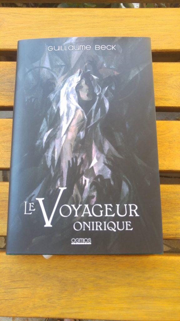 Le Voyageur Onirique Deluxe – Guillaume Beck